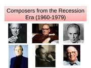 MUSI 101 Lecture Composers1960-1979