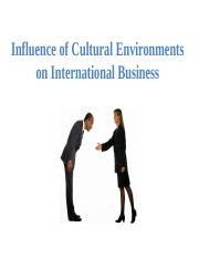 3  MBA 705 Cultural Environments influencing International Business.pptx