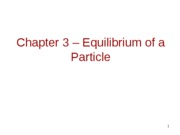 PE2113-Chapter 3 - Equilibrium of a Particle_0906