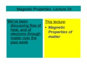 Lecture 24 Magnetic