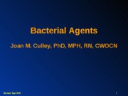 BACTERIAL AGENTS (S)