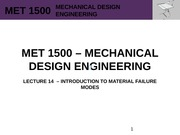 MET 1500 - Mechanical Design Engineering - Lecture 14 - REV0