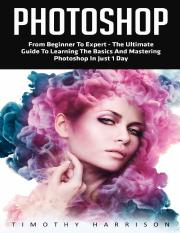 Photoshop_ From Beginner to Exp - Timothy Harrison