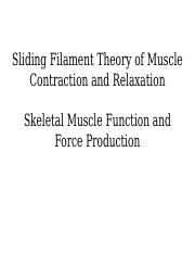 Skeletal Muscle and SF Theory BIO 106.ppt