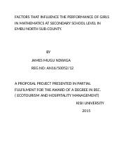 FACTORS THAT INFLUENCE THE PERFORMANCE OF GIRLS IN MATHEMATICS AT SECONDARY SCHOOL LEVEL  IN EMBU NO