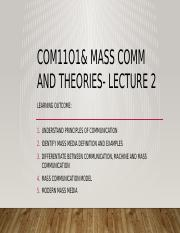 COM11O1& MASS COMM AND THEORIES- LECTURE 2.pptx