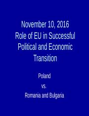 November 10, 2016 Role of EU in Transition, Poland versus Romania and Bulgaria - SELECTED SLIDES.ppt