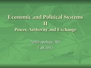 week 5 - Economic and Political Systems II power, authority and exchange