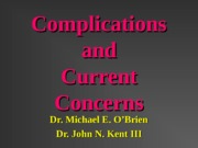 Pain Control II Complications and Concerns