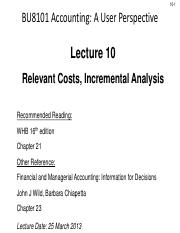 Lecture 10 Relevant Costs, Incremental Analysis  - maximum price concept.pdf