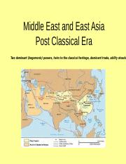 Comparison of Middle East and East Asia Post Classical Era.ppt