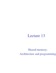 Lec13 Shared memory Architecture and programming