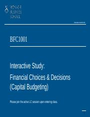 Topic 5 Interactive Study Financial Choices  Decisions (Capital Budgeting)