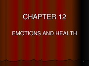 Gen Psyc 12 - Emotions Stress and Health BB