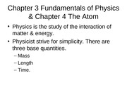 Week 1b Chapter 3, 4, 5 Physics & the Atom and EMF 63