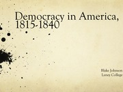 History 7A Democracy in America Notes