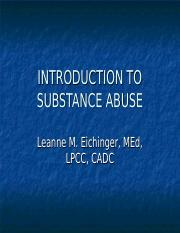 Introduction to Substance Abuse, setting the stage, the scope of the problem, week 1