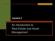 Lecture_2___Real_Estate_and_Asset_Mgmt