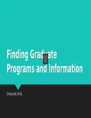 Finding Graduate Programs and Information.pptx