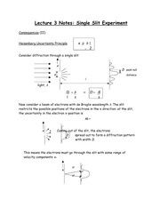 Lecture 3 Notes Single Slit Experiment