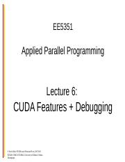 ee5351-lecture6-CUDA-features-debugging-fall-2014.ppt