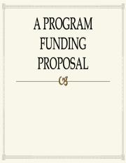 A PROGRAM FUNDING  PROPOSAL
