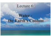 6. Water, The Earth's Coolant