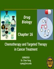 Drug Biology Chemotherapy and Targeted Cancer Thearpy Chen Yang