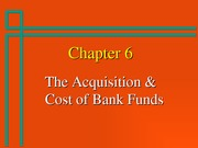 Bank Mgt. 5th Ed, Chapter 6