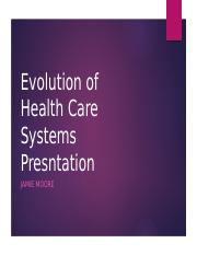 Evolution of Health Care Systems Presntation