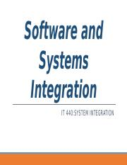 IT440_Wk10_SoftwareandSystemsIntegration.pptx