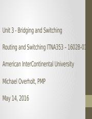 Unit 3 IP Routing and Switching