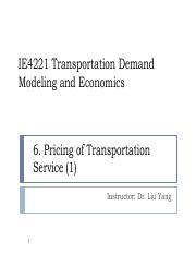 IE4221_Lecture6_Pricing of Transportation Service(1).pdf
