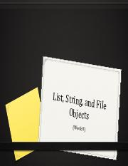 8 - Lists String File Objects