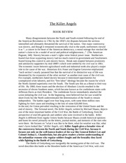 the killer angels essay help The book, the killer angels by michael shaara, belongs to the genre historical fiction this book is set during the time of the american civil war and takes a look at the conflict at gettysburg, pennsylvania, from june 29 - july 3, 1863.
