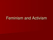 Lecture 20 - Feminism and Activism
