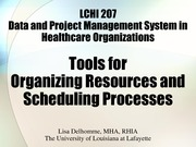 LCHI 207 Tools for Organizing Resources and Scheduling Processes