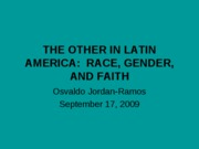 THE OTHER IN LATIN AMERICA