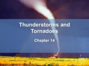 Chapter14 pt.1- Thunderstorms