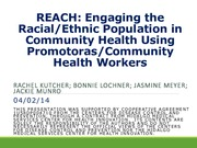 2014_NMPHA_REACH_Engaging_in_Health_Using_Promotoras_CHW_R.Kutcher