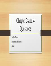 Questions Chapter 3 and 4.pptx