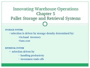 Chapter 05 - Pallet Storage & Retreival Systems