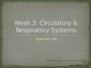 Week 3 Respiratory and Circulatory Lab PowerPoint