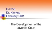 CJ 350 Early Juvenile Courts (Chapter 5 - Winter 2011)