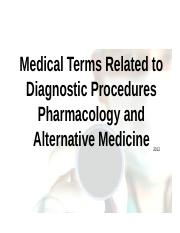 Chapter%2015%20Procedures%2C%20Pharmacology%2C%20Alternative%20Medicine.pptx