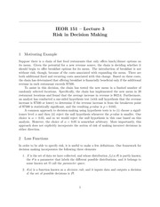 IEOR 151 - Lecture 3, Risk in Decision Making - Fall 2014