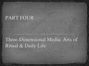 Lesson 13 - Arts of Ritual & Daily Life