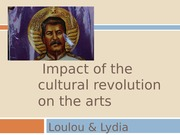 Impact of the cultural revolution on the Arts