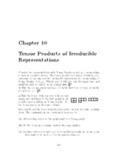 CH 10 Notes- Tensor Products of Irreducible Representations