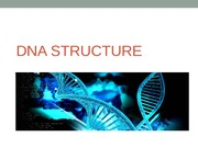 Topic 9- DNA structure-Spring 2014 (1)